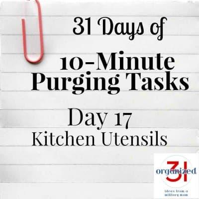 Day 17 Purging Tips – Kitchen Utensils