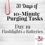 Day 19 Purging Tips – Flashlights and Batteries