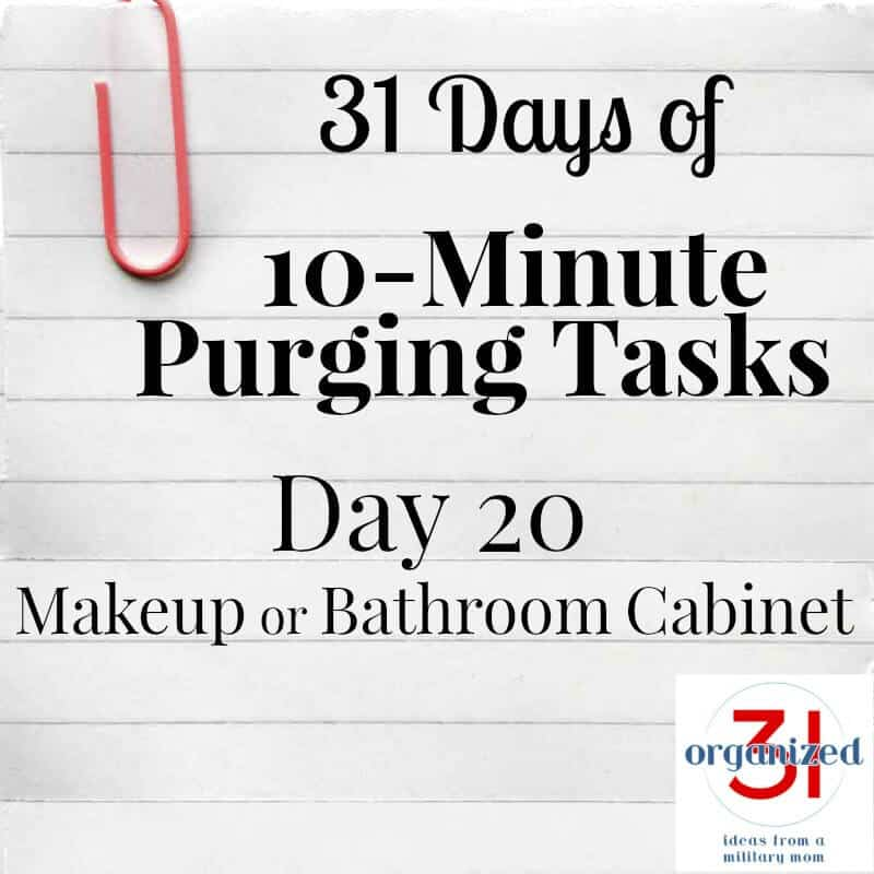 "notepaper with ""Day 20 makeup or bathroom cabinets"""