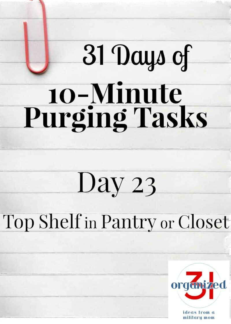 "lined notebook paper with paperclip and ""day 23 top shelf in pantry or closet"" typed"