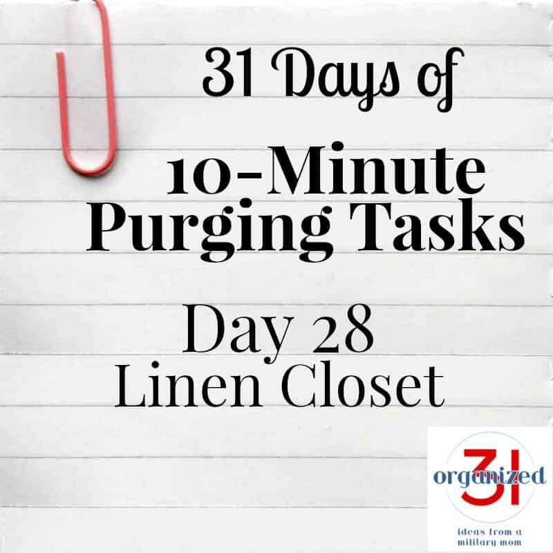 Take the 31 Days of 10-Minute Purging Tips Challenge on Day 28 - Linen Closet