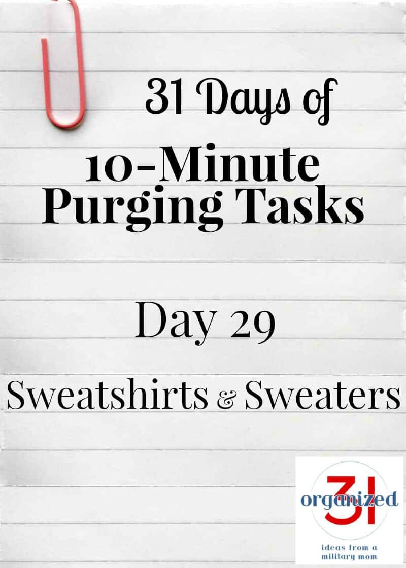 Take the 31 Days of 10-Minute Purging Tips Challenge on Day 29 - Sweatshirts and Sweaters