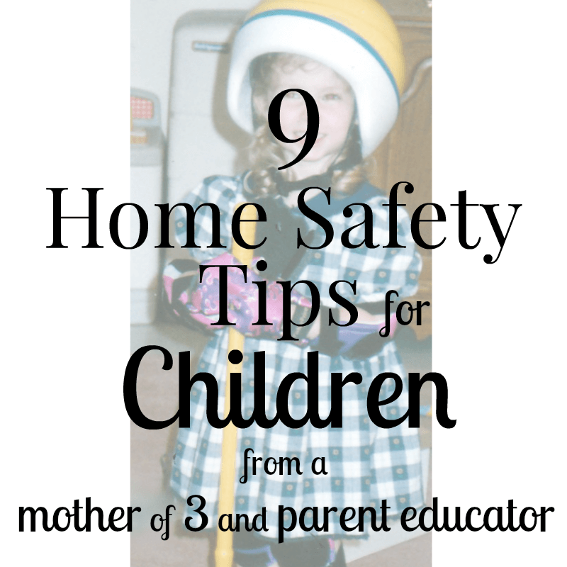 9 Home Safety Tips for Children - Keep your children safe in your home with these tips form the mother of three and a parent educator. | Organized 31 #GoCordless, #selectblinds, #IC [ad}