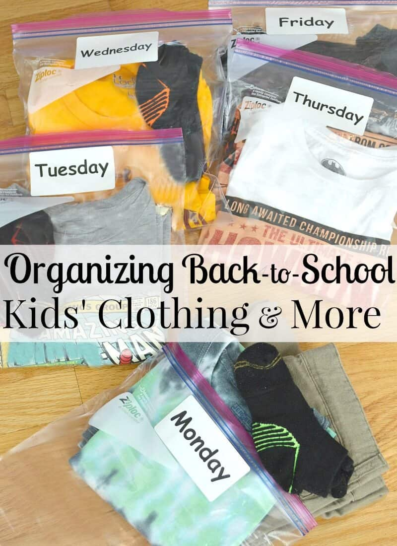 Organizing Back-to-School Kids' Clothing & More – Taking a few minutes each week to get organized for the school and activities will make the mornings run smoothly and encourage your child's independence. #ZiplocBacktoSchool [ad] | Organized 31