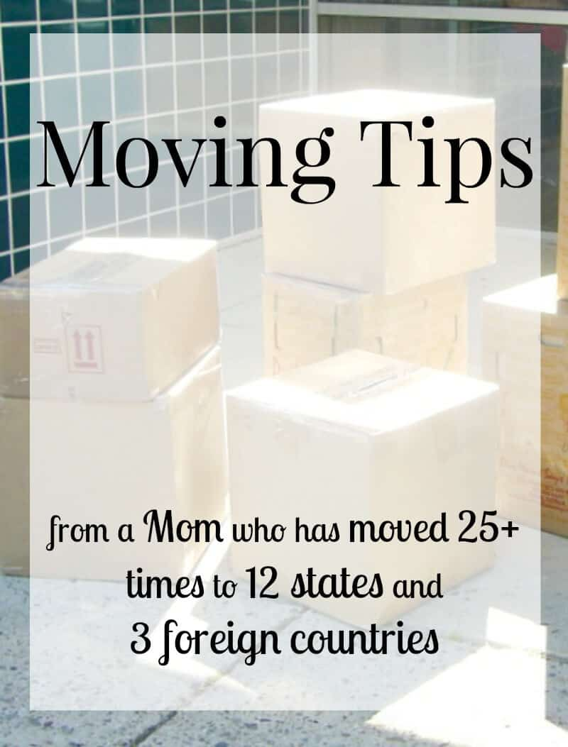 Moving tips from a mom that has moved more than 25 times in 12 states and 3 foreign countries. These tips will reduce the stress of moving, save you money and make your move process go more smoothly and successfully.