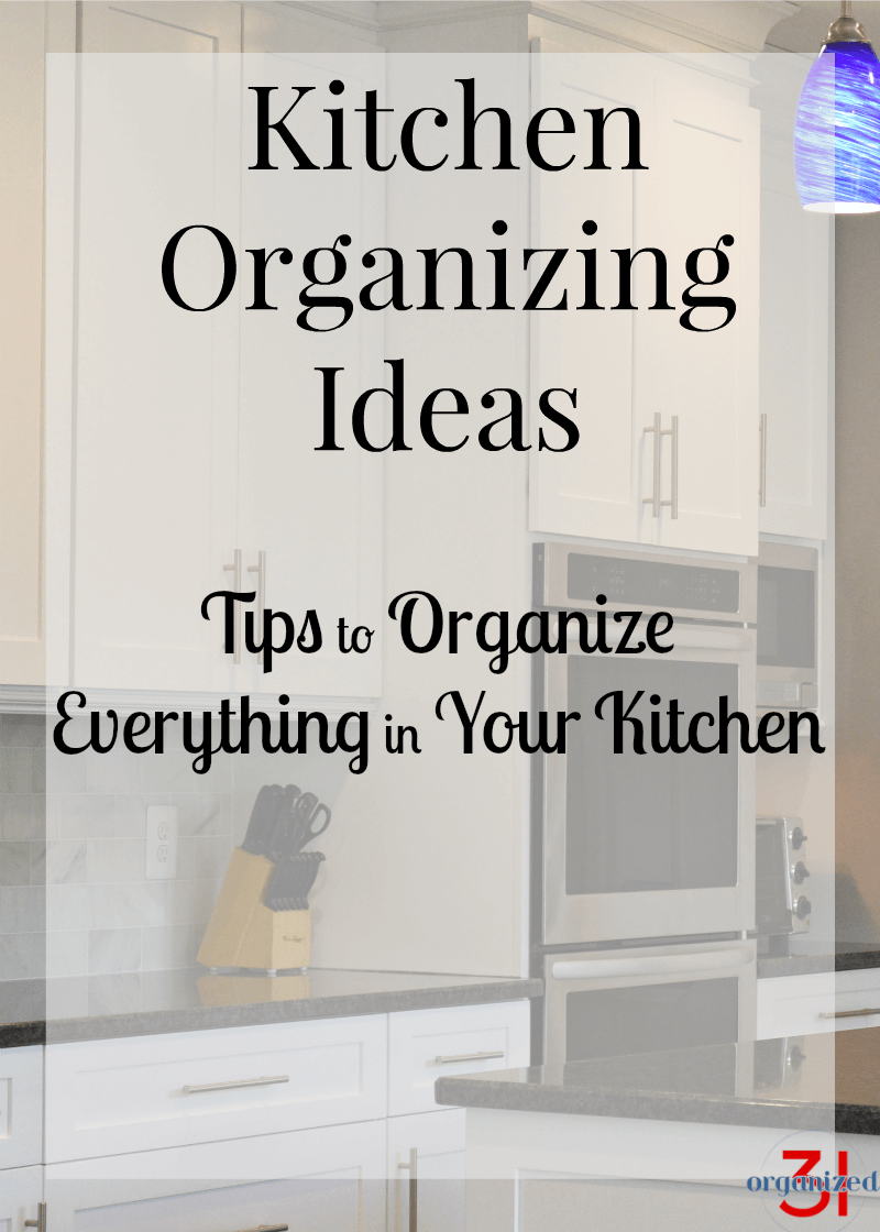 Kitchen Organizing Kitchen Organizing Ideas Organized 31