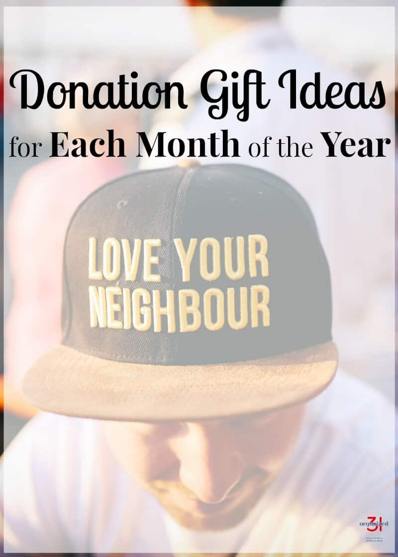 Donation gift ideas themes for each month of the year for charitable donations.