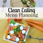 Clean Eating Menu Planning Tips
