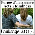 Purposeful (not Random) Acts of Kindness Challenge 2017