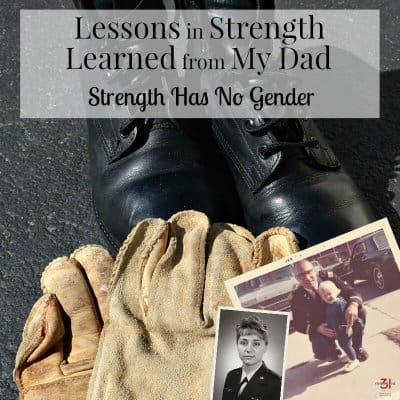 Lessons in Strength Learned from Dad