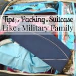 Tips for Packing a Suitcase Like Military Family