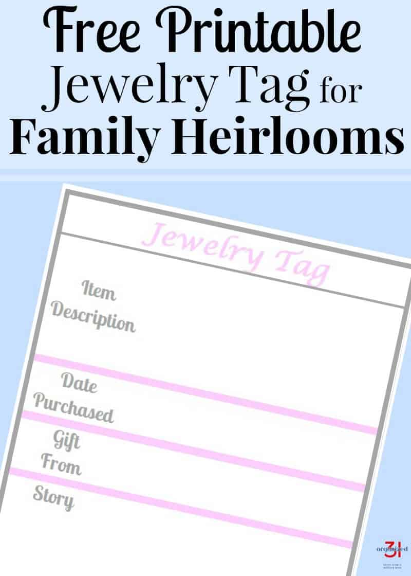 Use this free printable family story jewelry tag to organize your jewelry and pass family history onto your family.