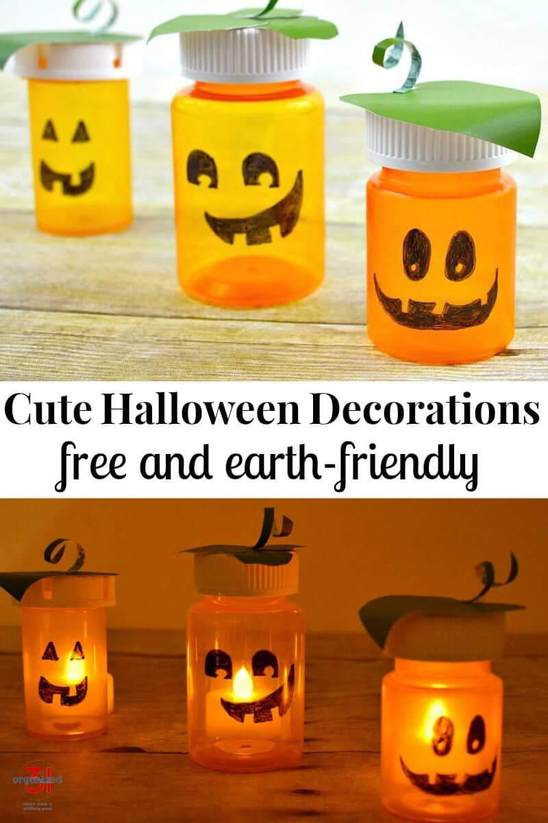 top image - 3 jack o'lantern pill bottles on wood table, bottom image - 3 glowing jack o'lantern bottles with title text reading Cute Halloween Decorations Free and earth-friendly