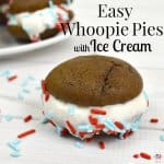 image of ice cream whoopie pie with sprinkles and more in background with text overlay