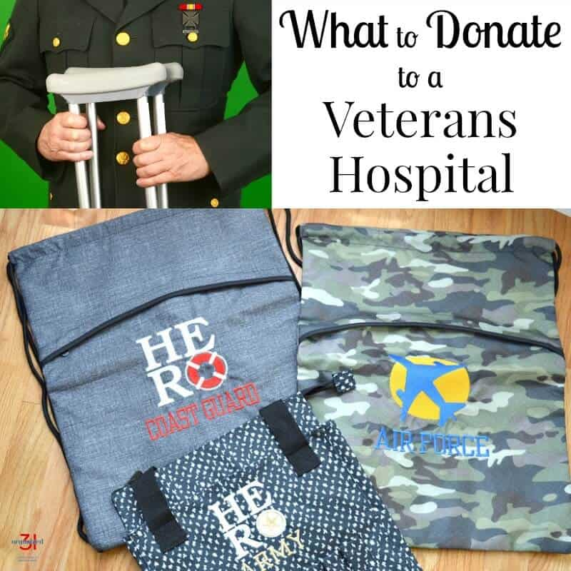image of veteran with crutches and military themed bags with text overlay reading What to Donate to a Veterans Hospital