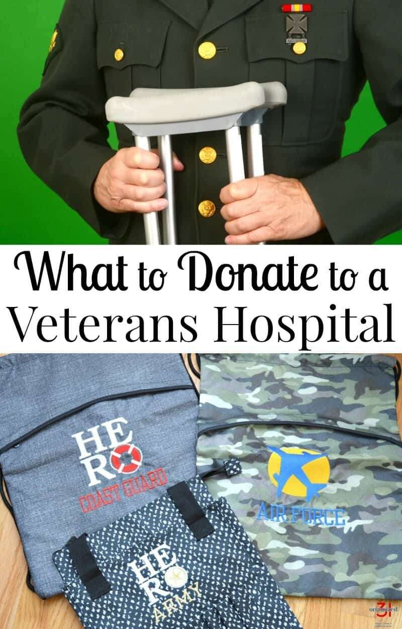 "top - man in Army uniform holding crutches, bottom - 3 bags with ""hero"" and different military services embroidered with title text in between reading What to Donate to a Veterans Hospital"