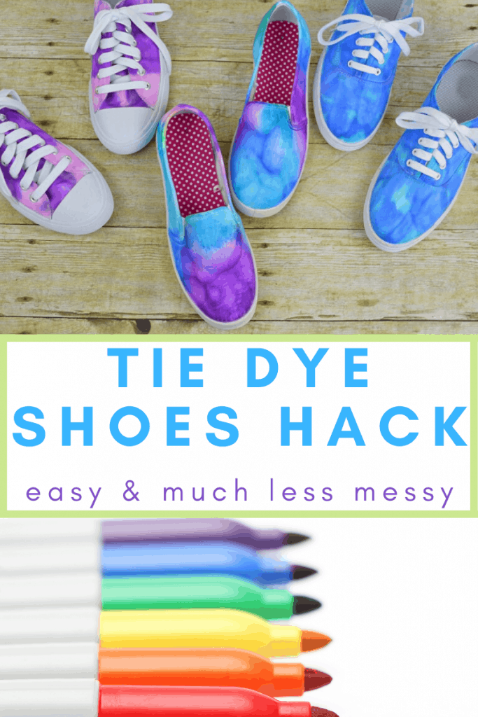 a collage of three pairs of tie dye shoes and markers with title text reading Tie Dye Shoes Hack easy & much less messy