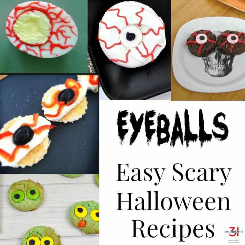 Perfect for a party or for impressing family, friends and coworkers - 8+ Easy-to-make Scary Halloween Food Recipes featuring eyeballs.