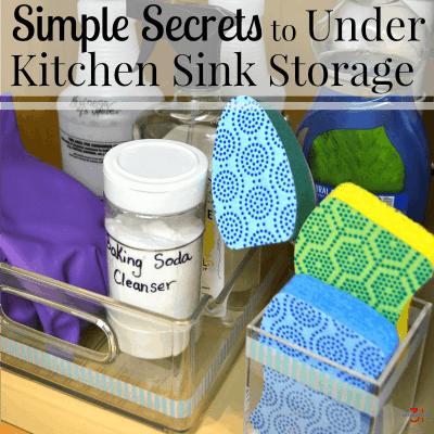 Secrets to Under Kitchen Sink Storage