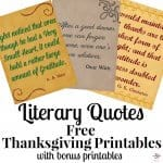 Thanksgiving Printables Free – Literary Quotes