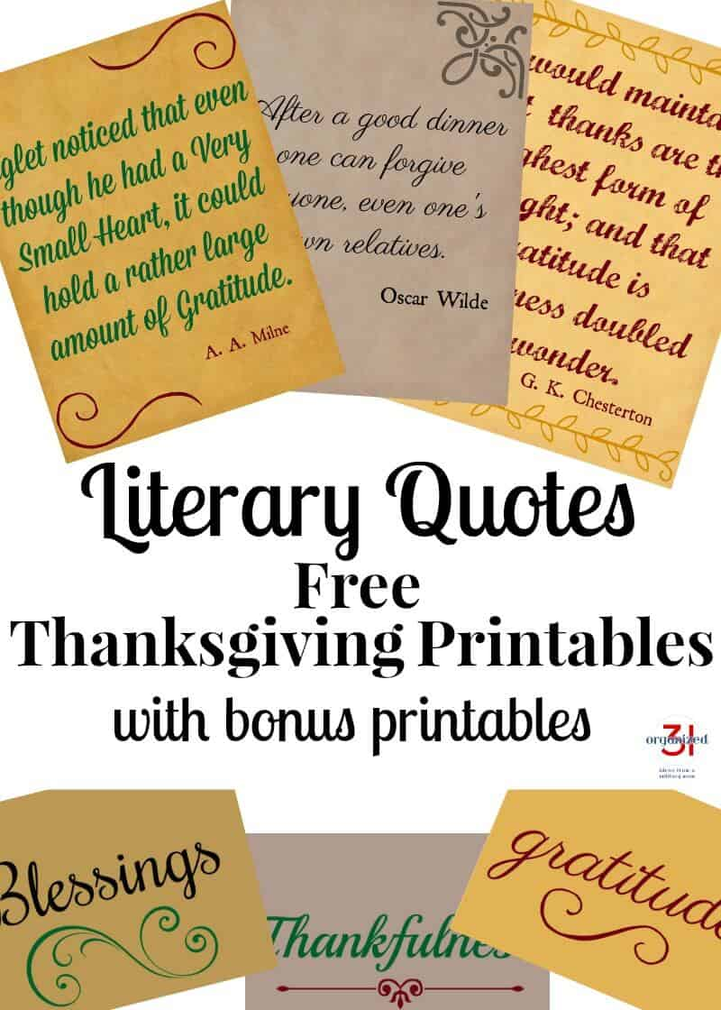 Use these Thanksgiving Printables that are free for your home decor. They feature literary quotes that pertain to #Thanksgiving