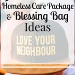 Homeless Care Package and Blessing Bag Ideas