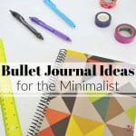 Bullet Journal Ideas for the Minimalist