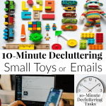 Day 5 Purging Tips – Small Toys and Email Inbox