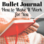 Bullet Journal – How to Make It Work for You
