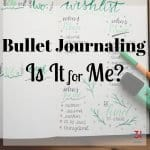 Bullet Journal – Is It for Me?
