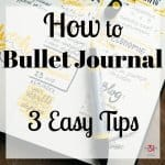 How to Start a Bullet Journal – 3 Types