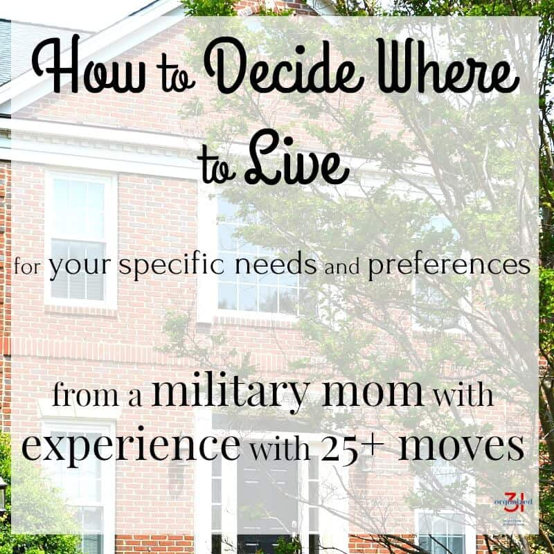 How to decide where to live to meet your unique needs and preferences. Free printable worksheets to determine where you should live when you are relocating to. Tips from my 25+ moves across the country and the world.