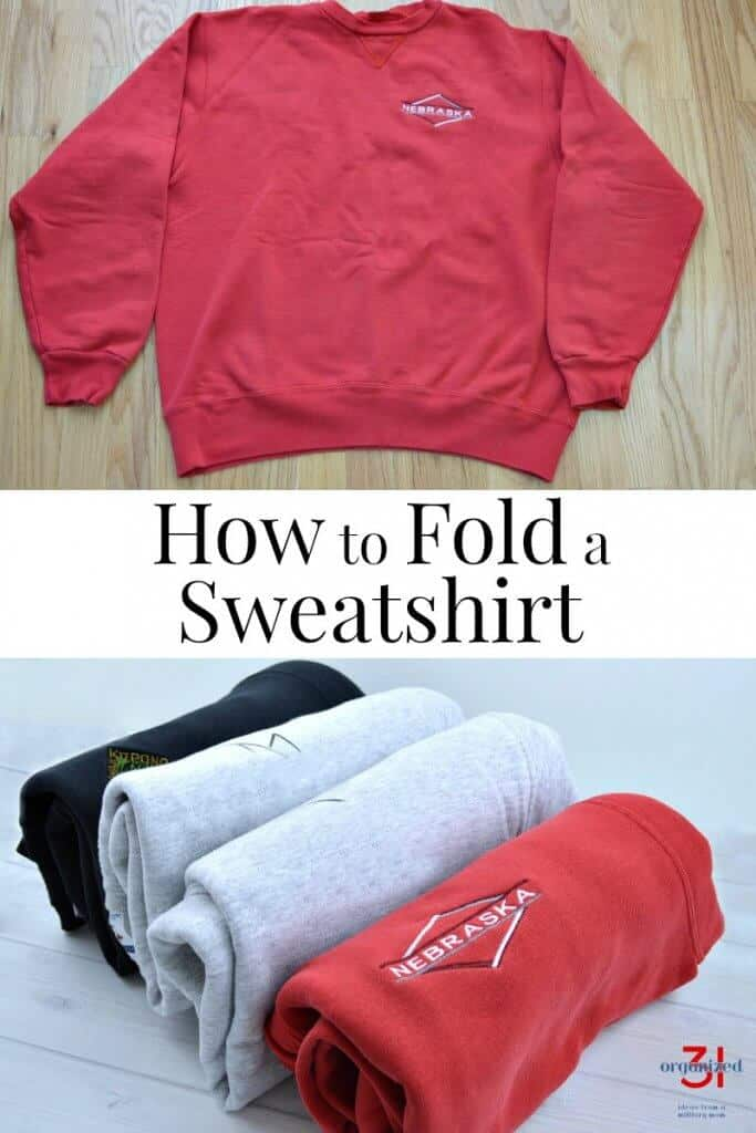 top image - red sweatshirt spread out on wood table bottom image - 4 neatly folded sweatshirts with title text in between reading How to Fold a Sweatshirt