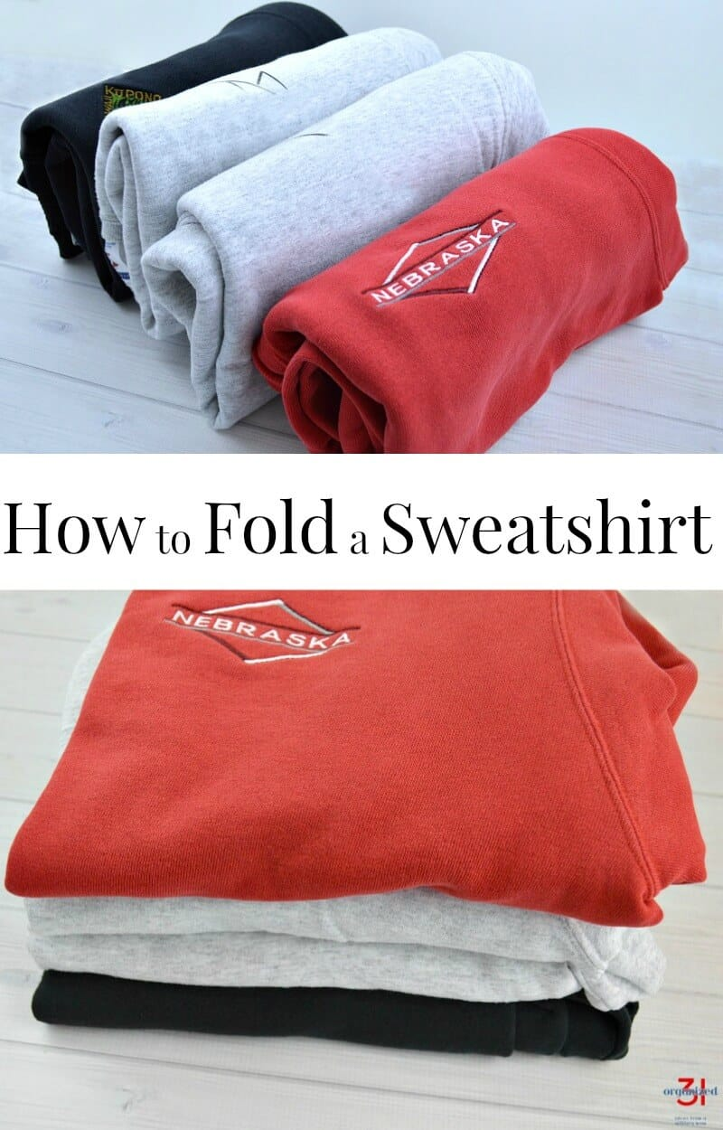 Do you know the best way to fold a sweatshirt so that it stays neat organized in a closet or drawer? This tutorial shows how to fold a sweatshirt quickly and neatly.
