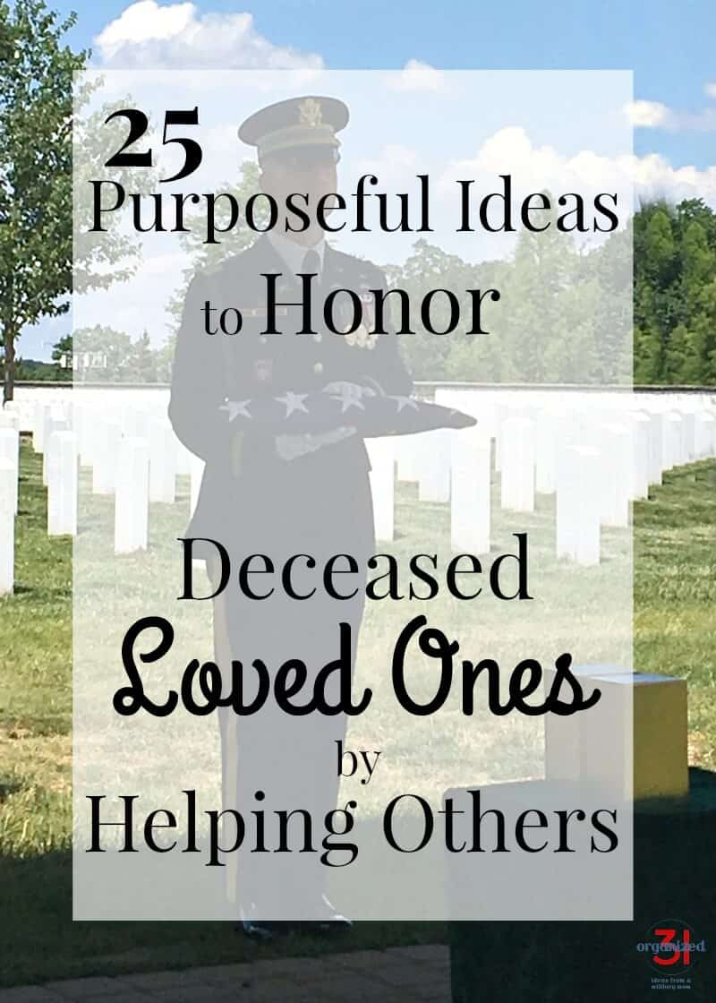 soldier standing at attention with folded flag in cemetery with title text overlay reading Purposeful Ideas to Honor Deceased Loved Ones by Helping Others