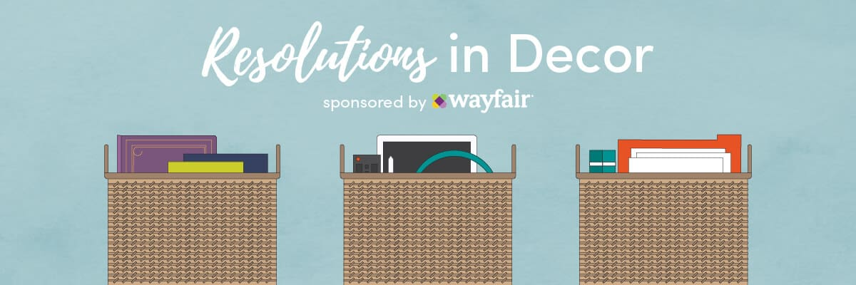 "logo image with 3 organized baskets and next ""resolutions in decor, sponsored by Wayfair"""