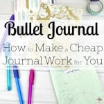 Bullet Journal – How to Make a Cheap Journal Work