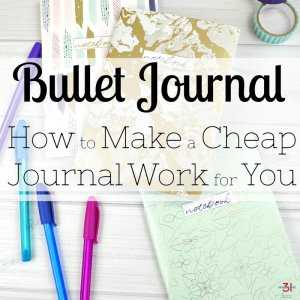 Bullet Journal – How to Make a Cheap Journal Work
