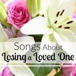 Songs About Losing a Loved One