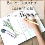 Bullet Journal Essentials for the Beginner