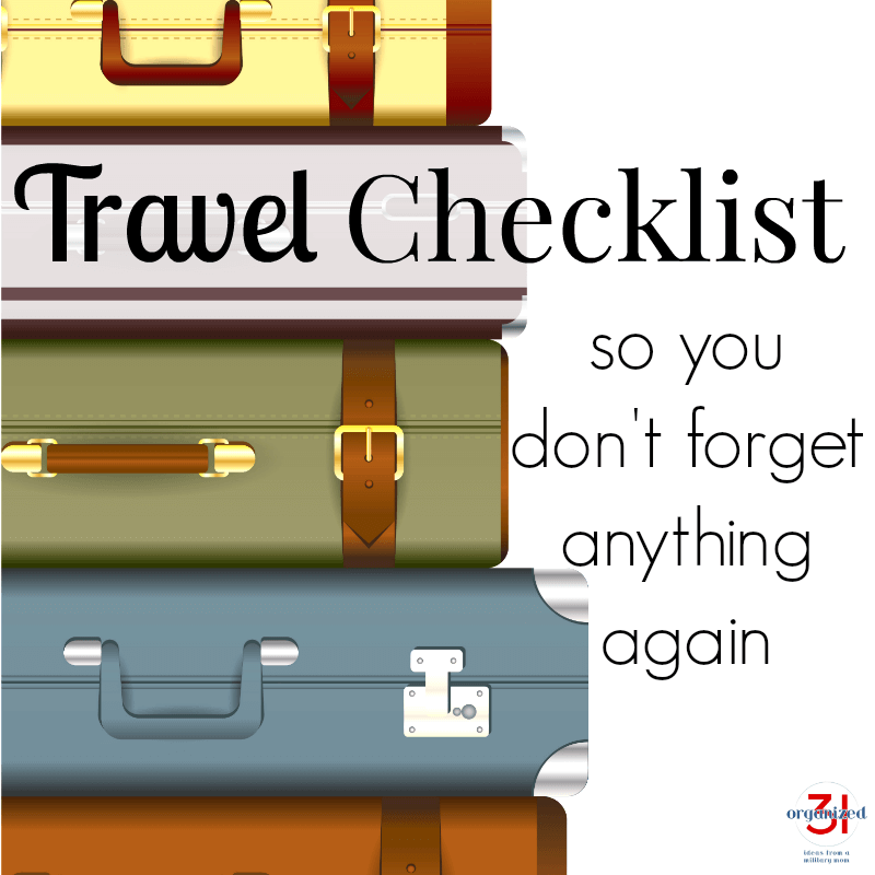 5 different styles of luggage stacked to the left side with text on right reading Travel Checklist so you don't forget anything again
