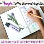 Purple Bullet Journal Supplies