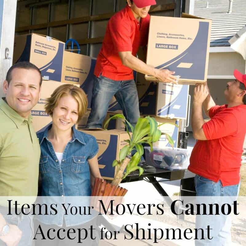 couple smiling at camera in front of 2 movers packing boxes into moving van with title text overlay reading Items Your Movers Cannot Accept for Shipment