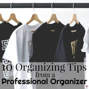 10 Organizing Tips from a Professional Organizer