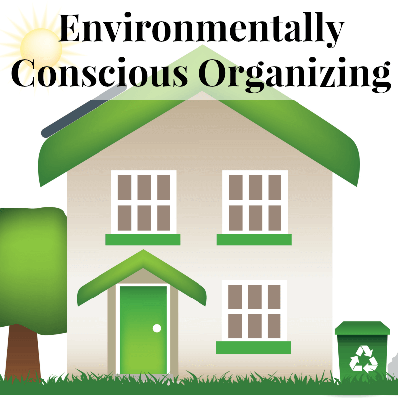 Before jumping into creating a magazine-worthy organizing project, consider these 10 tips for environmentally conscious organizing & the impact you make.