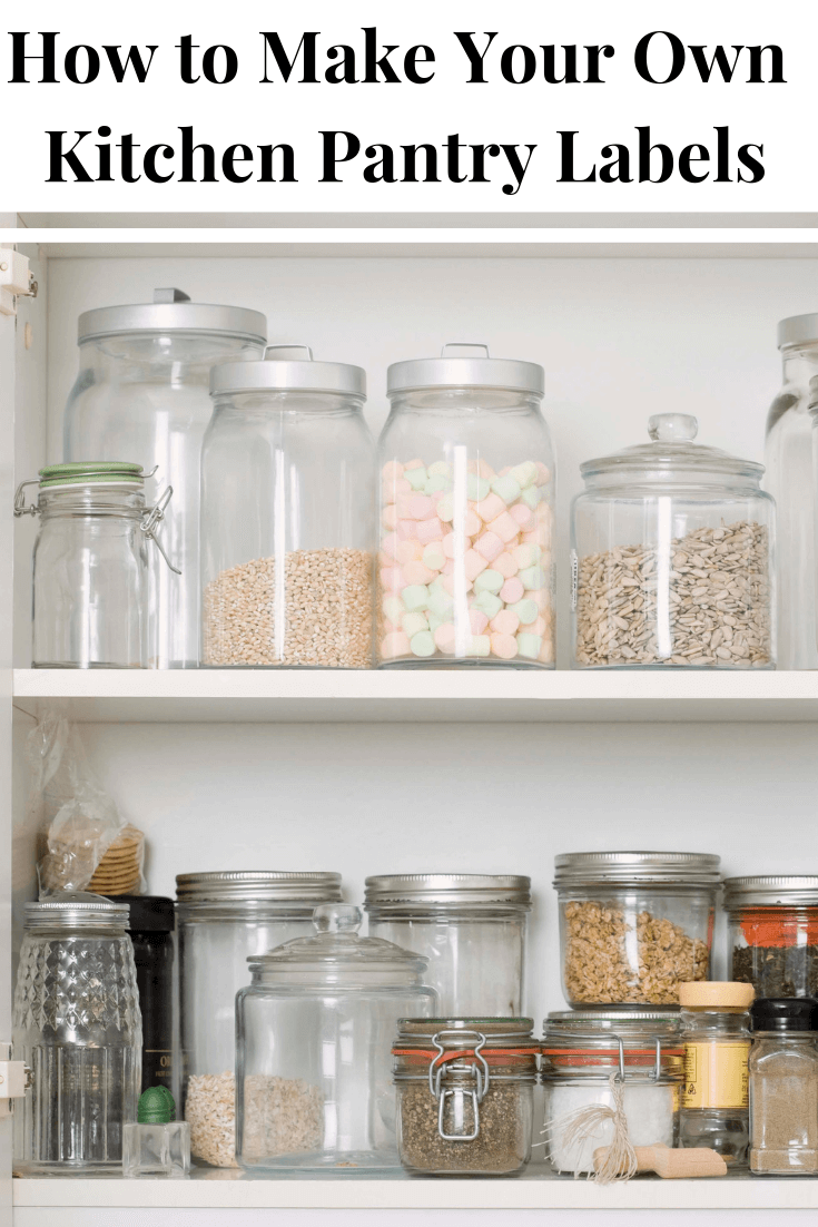 How to make your own kitchen pantry labels with no expensive purchases. 7 methods provide you with lots of options that organize beautifully. - Glass jars in kitchen cabinet