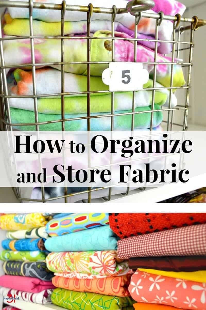 It's important to know how to organize and store fabric for a neat and tidy sewing or craft room that will inspire you. - folded fabric in wire basket with text overlay