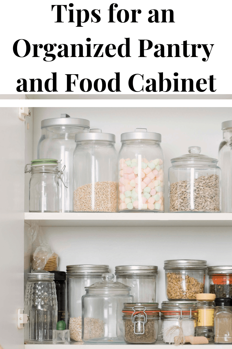 glass jars in pantry with text reading Tips for an Organized Pantry and Food Cabinet