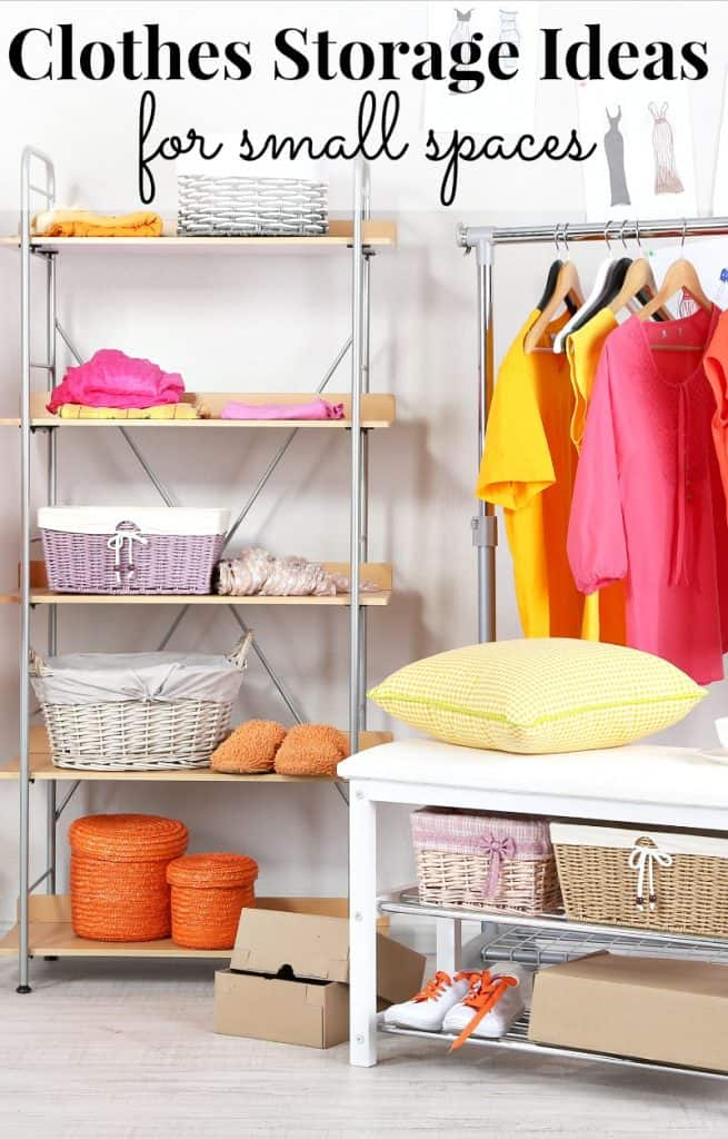 Clothes storage for Women wardrobe in sunny colors with title text reading Clothes Storage Ideas for small spaces