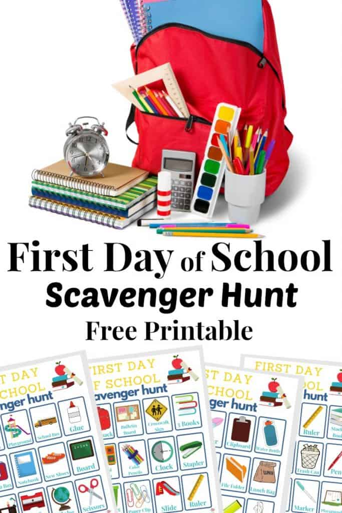 top image - red backpack with school supplies, bottom image - 4 colorful scavenger hunt sheets with title text reading First Day of School Scavenger Hunt Free Printable